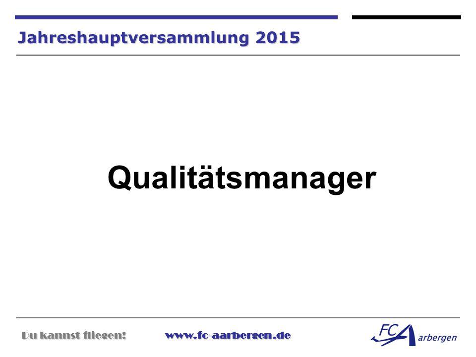 Qualitätsmanager Jahreshauptversammlung 2015