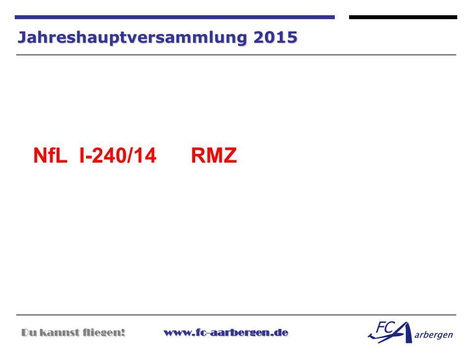 NfL I-240/14 RMZ Jahreshauptversammlung 2015