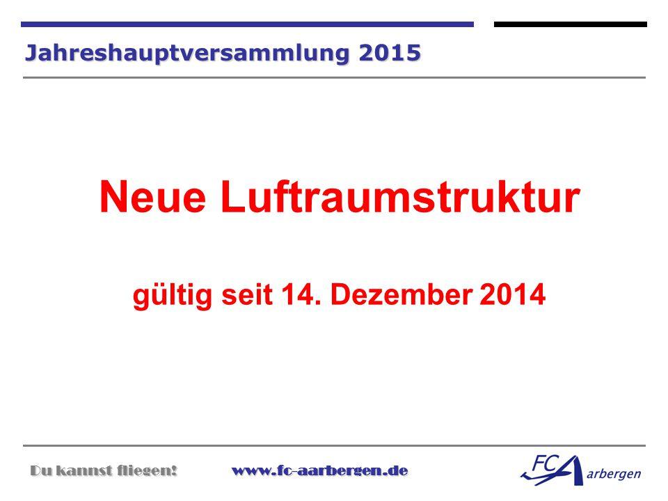 Neue Luftraumstruktur gültig seit 14. Dezember 2014