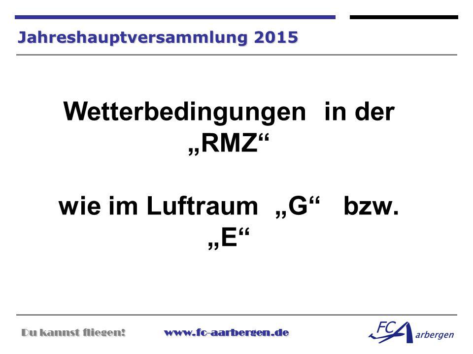 """Wetterbedingungen in der """"RMZ wie im Luftraum """"G bzw. """"E"""