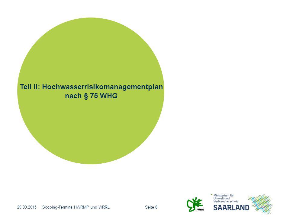 Teil II: Hochwasserrisikomanagementplan nach § 75 WHG