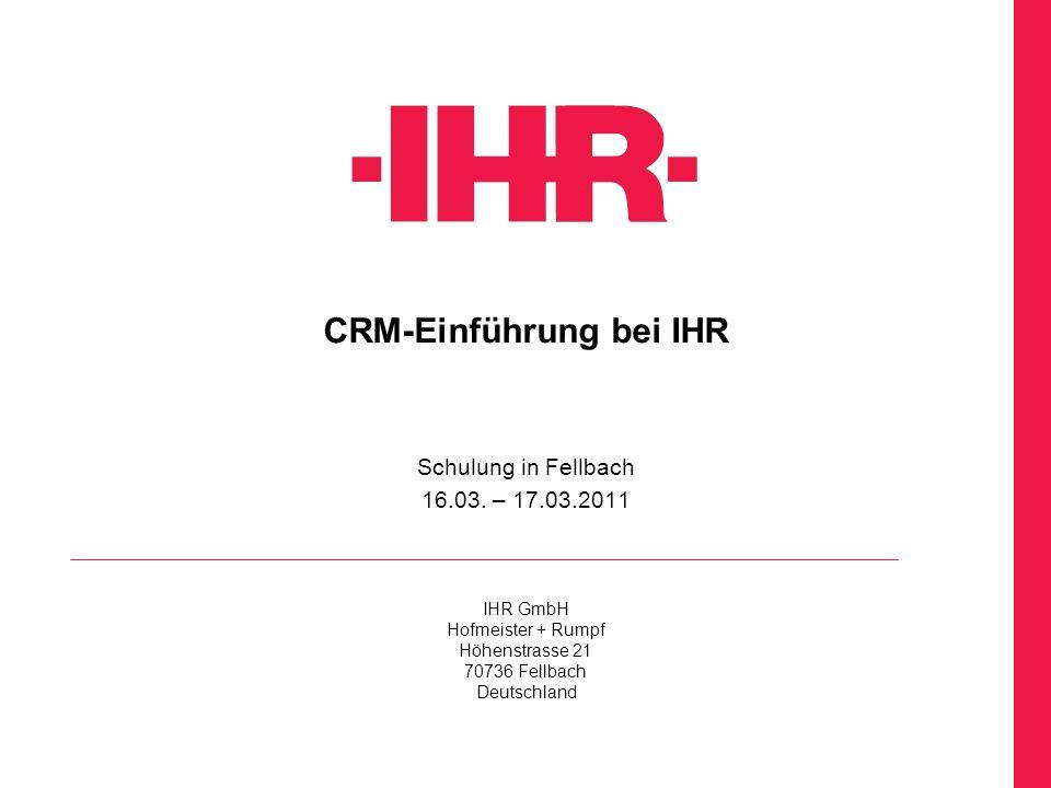 CRM-Einführung bei IHR