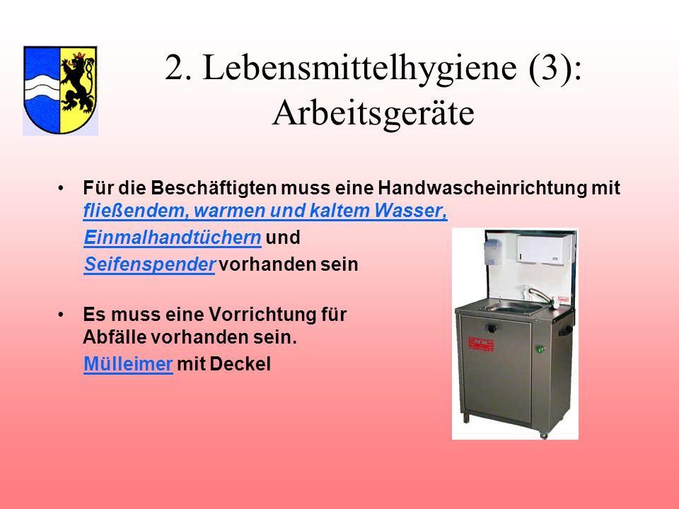2. Lebensmittelhygiene (3): Arbeitsgeräte