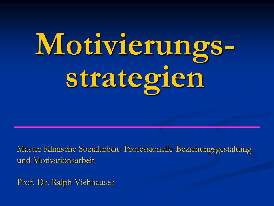 Motivierungs-strategien