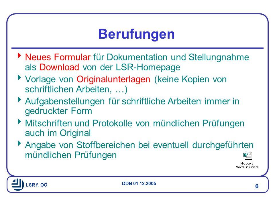 Berufungen Neues Formular für Dokumentation und Stellungnahme als Download von der LSR-Homepage.