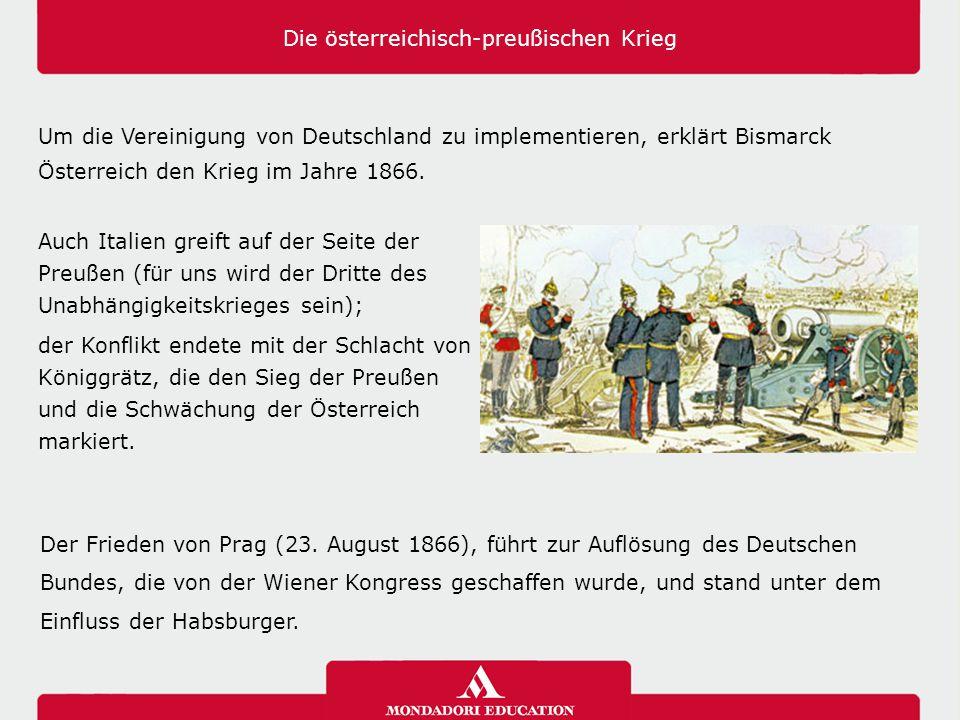 Die österreichisch-preußischen Krieg