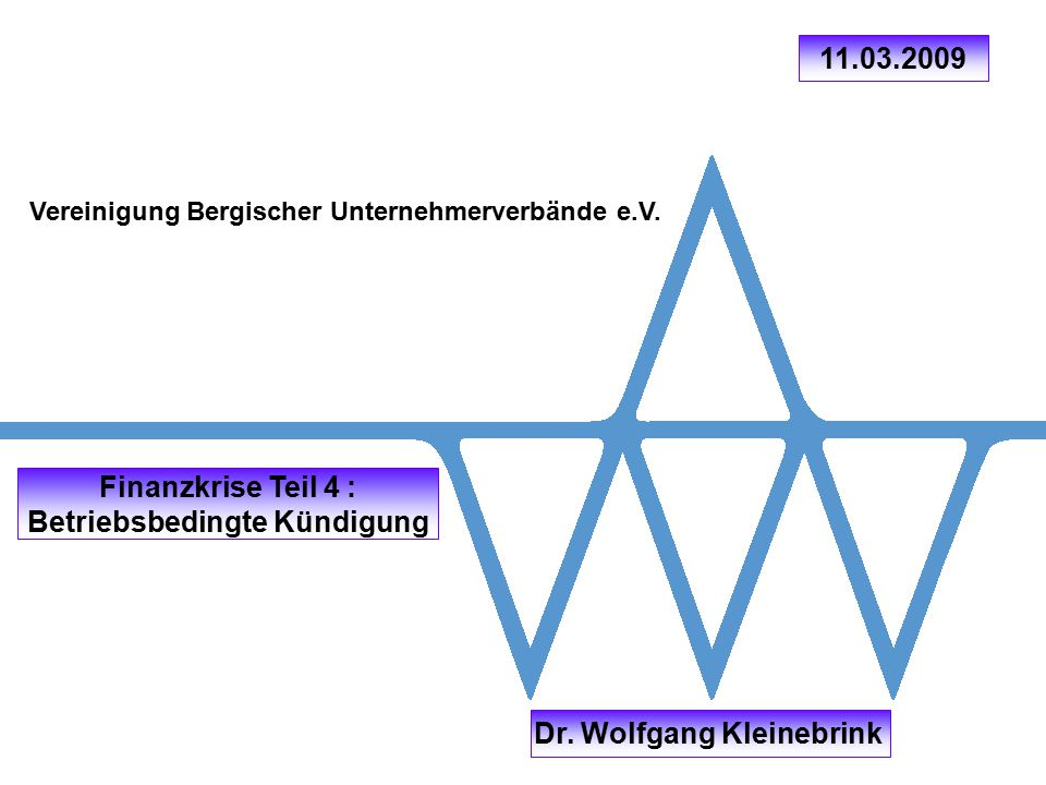 Betriebsbedingte Kündigung Dr. Wolfgang Kleinebrink