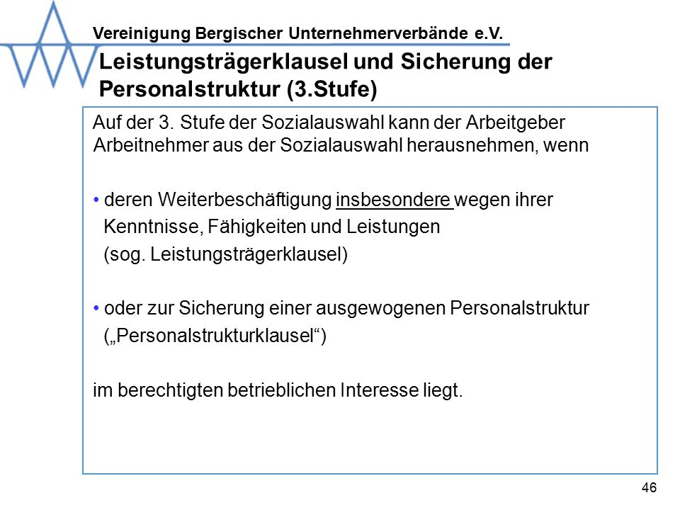 Leistungsträgerklausel und Sicherung der Personalstruktur (3.Stufe)