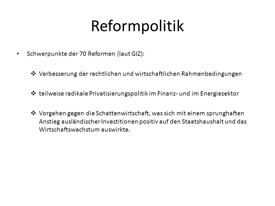 Reformpolitik Schwerpunkte der 70 Reformen (laut GIZ):