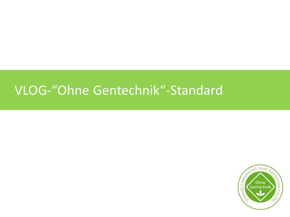 VLOG- Ohne Gentechnik -Standard