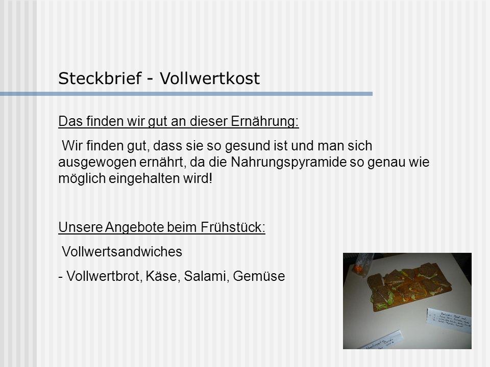 Steckbrief - Vollwertkost