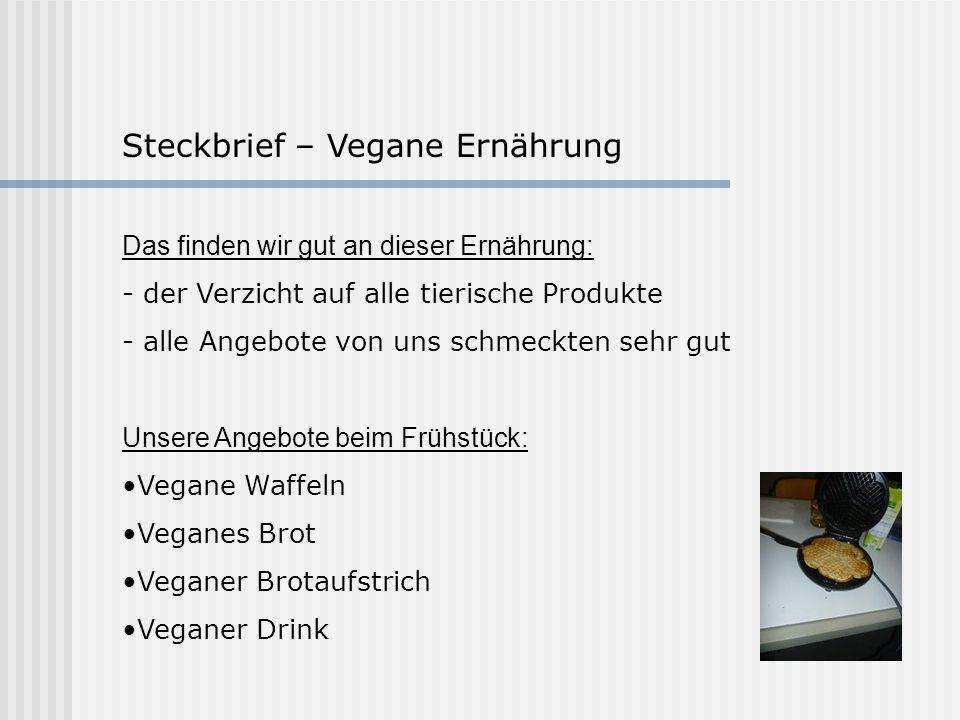 Steckbrief – Vegane Ernährung
