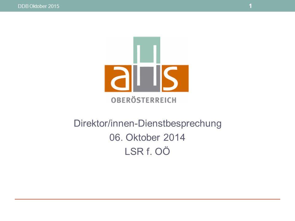 Direktor/innen-Dienstbesprechung 06. Oktober 2014 LSR f. OÖ