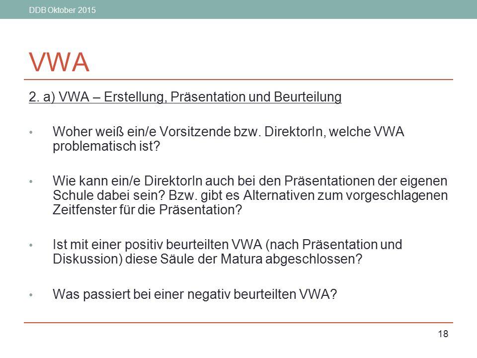 VWA 2. a) VWA – Erstellung, Präsentation und Beurteilung