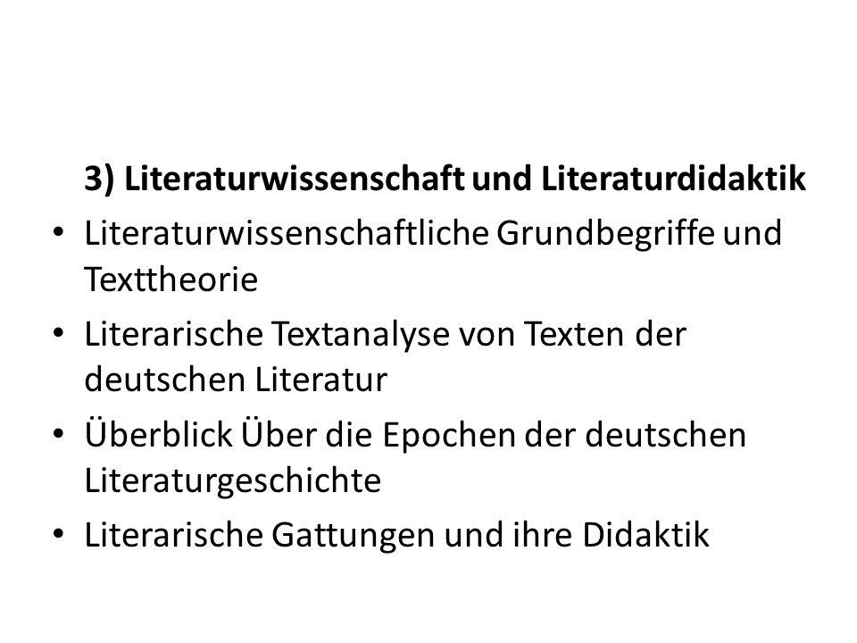3) Literaturwissenschaft und Literaturdidaktik