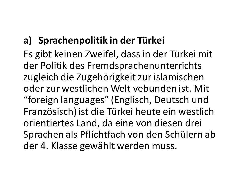 a) Sprachenpolitik in der Türkei