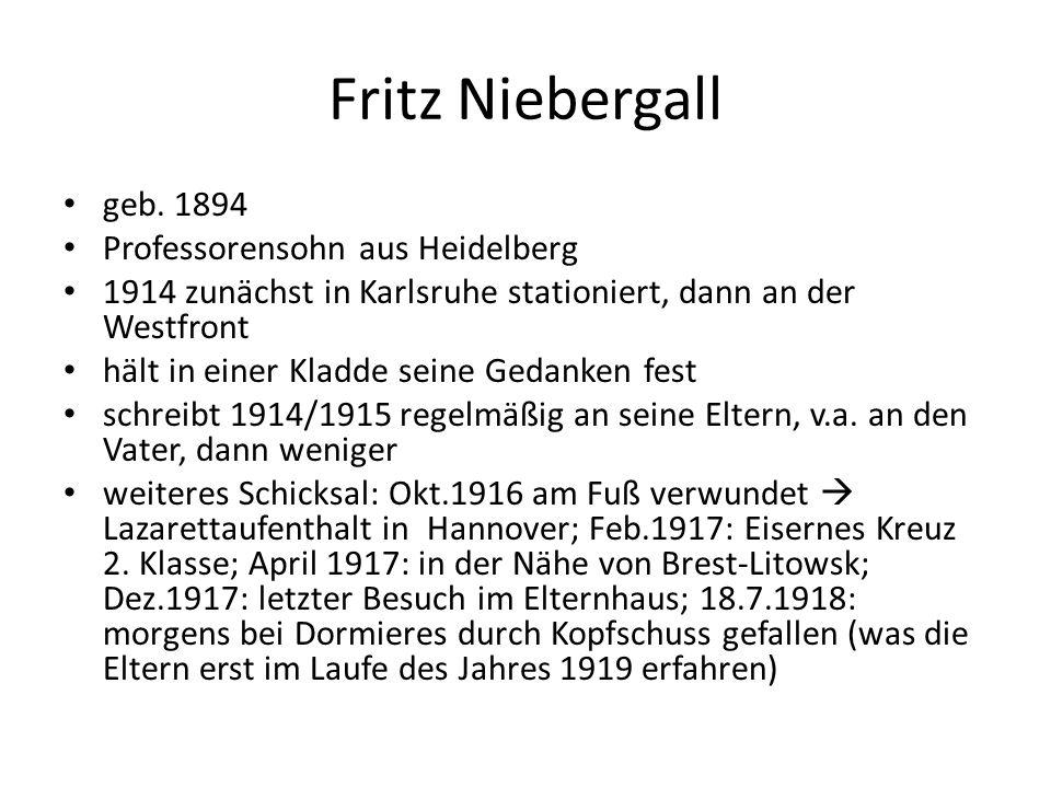 Fritz Niebergall geb. 1894 Professorensohn aus Heidelberg