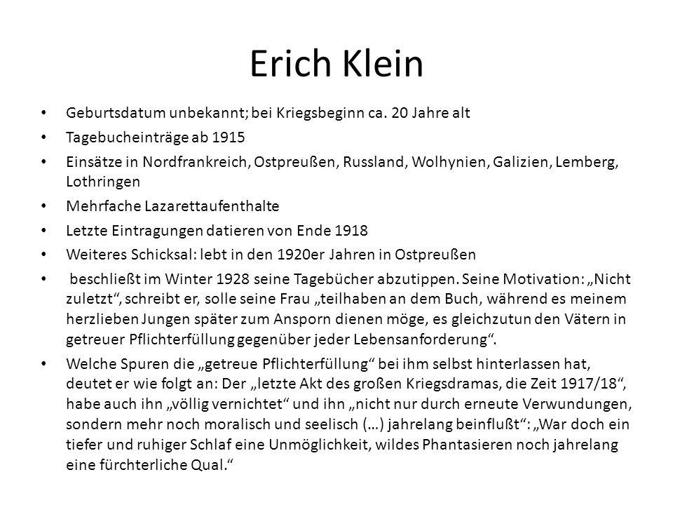 Erich Klein Geburtsdatum unbekannt; bei Kriegsbeginn ca. 20 Jahre alt