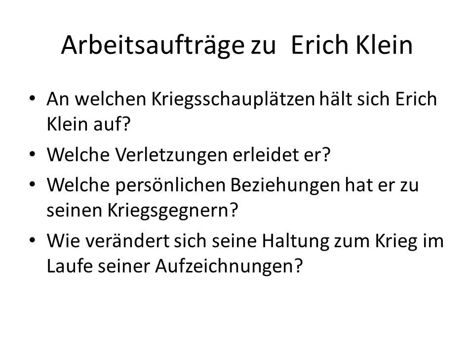 Arbeitsaufträge zu Erich Klein