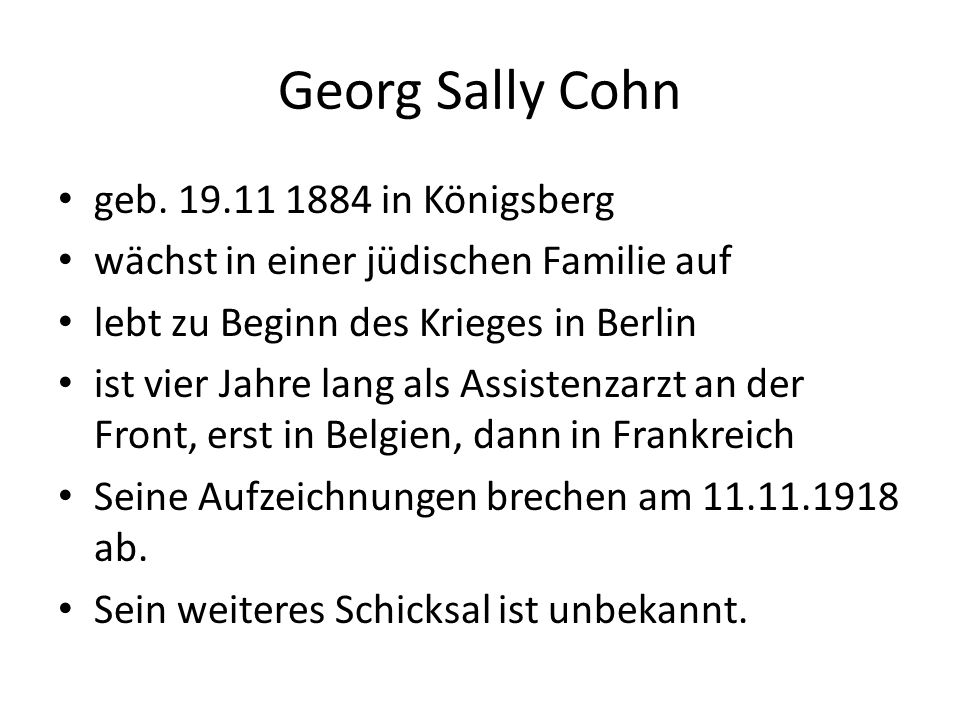 Georg Sally Cohn geb. 19.11 1884 in Königsberg
