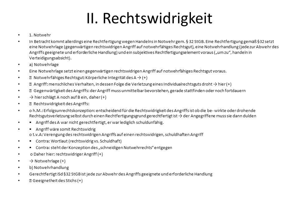 II. Rechtswidrigkeit 1. Notwehr
