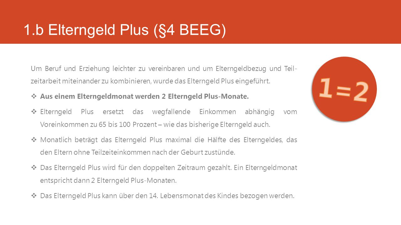 1.b Elterngeld Plus (§4 BEEG)