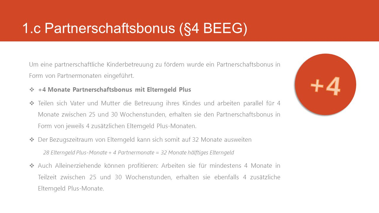 1.c Partnerschaftsbonus (§4 BEEG)