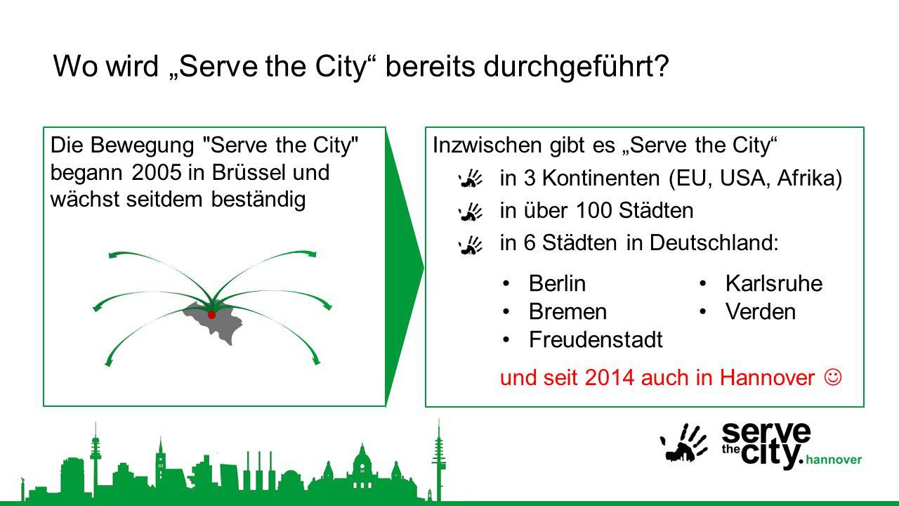 """Wo wird """"Serve the City bereits durchgeführt"""
