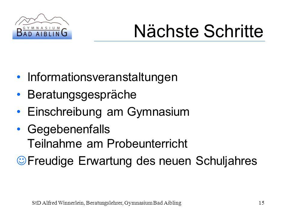 StD Alfred Winnerlein, Beratungslehrer, Gymnasium Bad Aibling