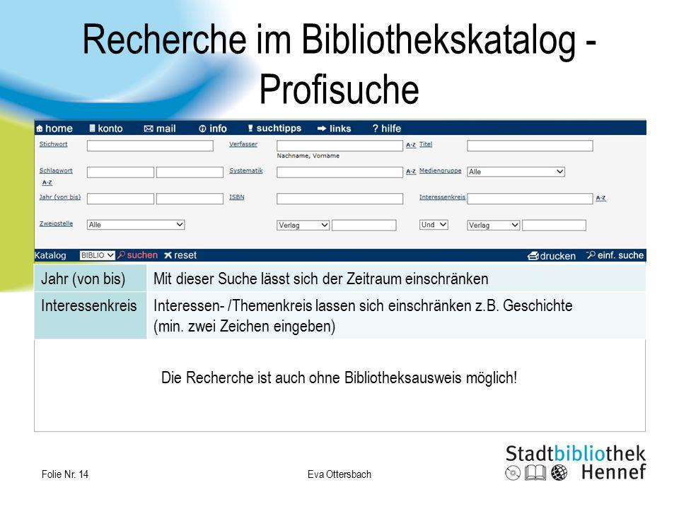 Recherche im Bibliothekskatalog - Profisuche