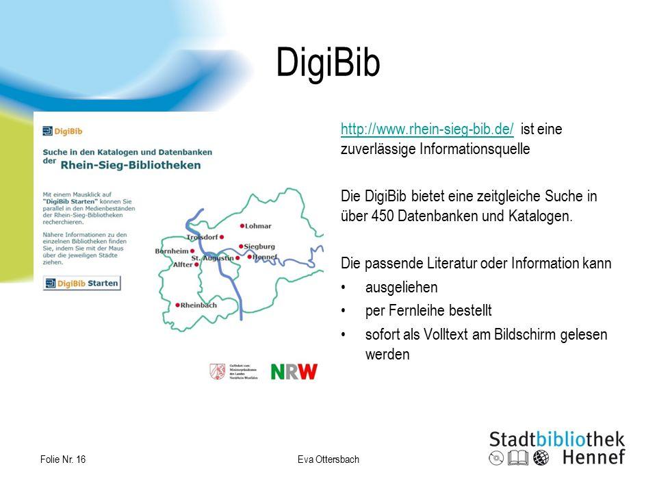 DigiBib http://www.rhein-sieg-bib.de/ ist eine zuverlässige Informationsquelle.