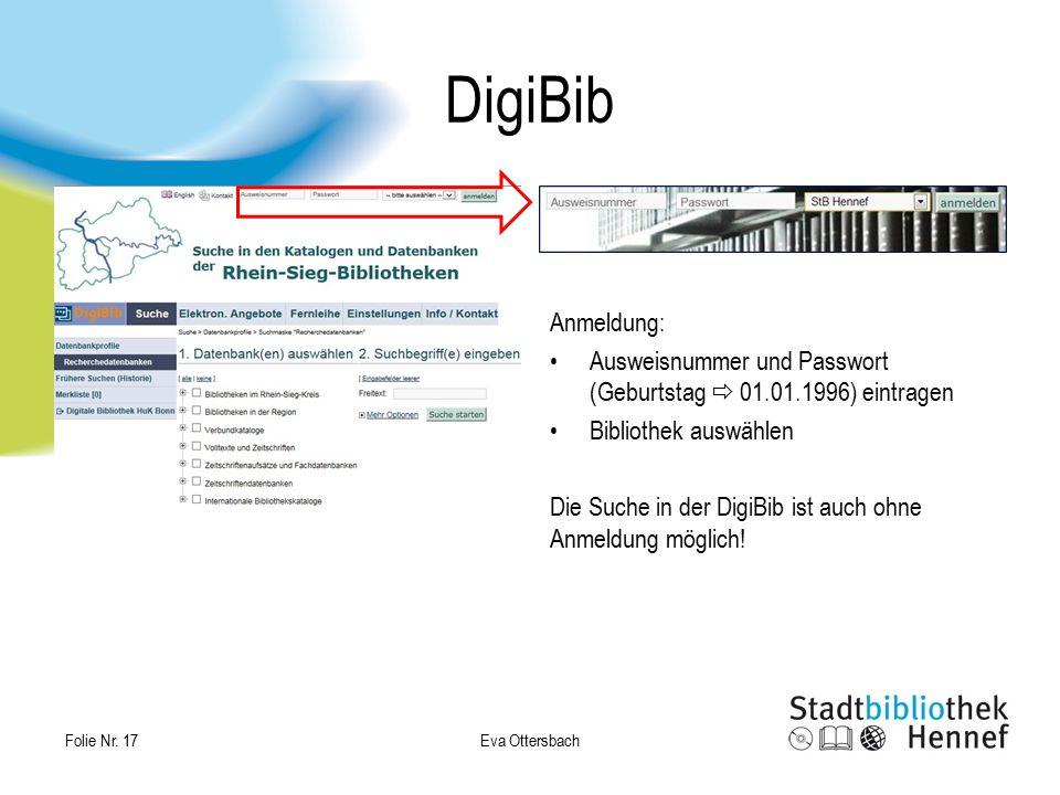 DigiBib Anmeldung: Ausweisnummer und Passwort (Geburtstag  01.01.1996) eintragen. Bibliothek auswählen.