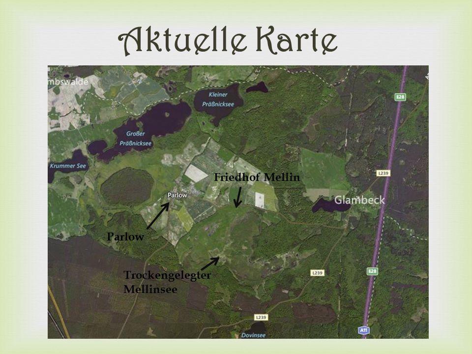Aktuelle Karte Friedhof Mellin Parlow Trockengelegter Mellinsee