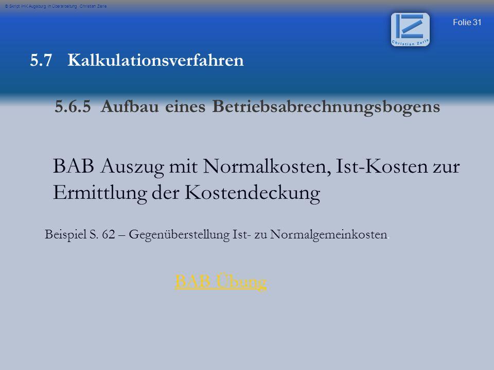 Beispiel S. 62 – Gegenüberstellung Ist- zu Normalgemeinkosten.