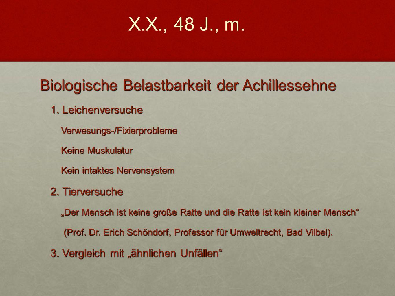 X.X., 48 J., m. Biologische Belastbarkeit der Achillessehne