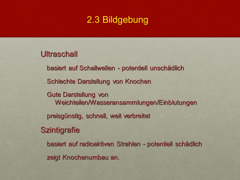 2.3 Bildgebung Ultraschall Szintigrafie