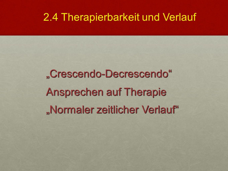 2.4 Therapierbarkeit und Verlauf