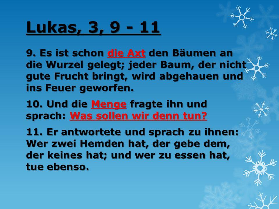 Lukas, 3, 9 - 11