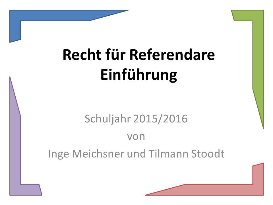 Recht für Referendare Einführung