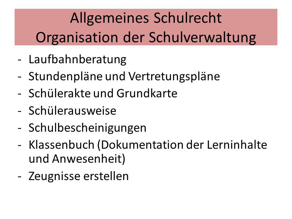 Allgemeines Schulrecht Organisation der Schulverwaltung