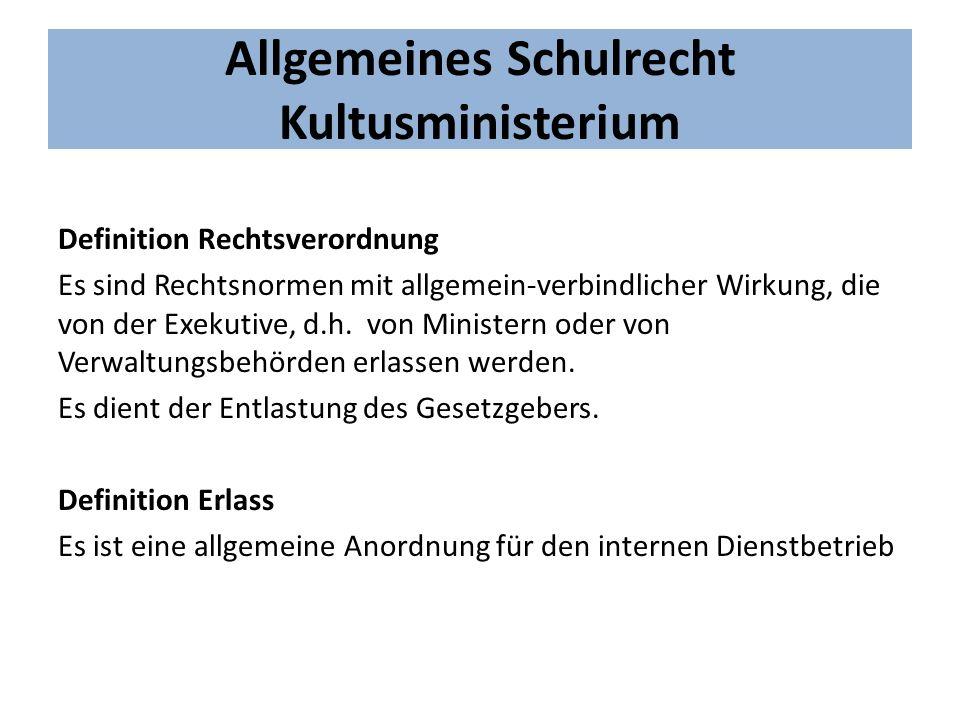 Allgemeines Schulrecht Kultusministerium