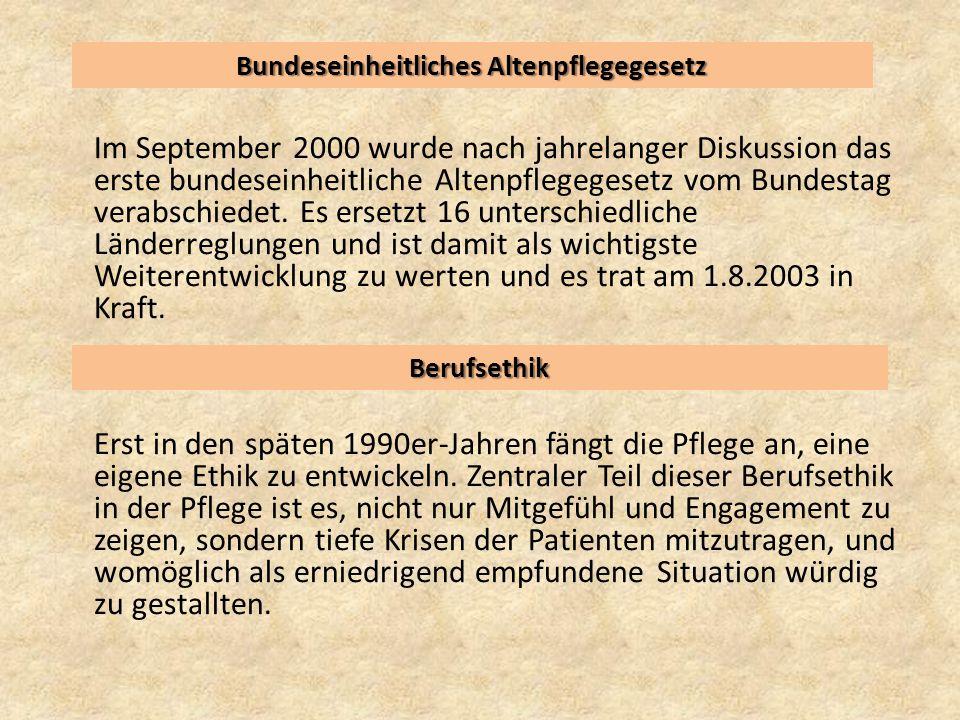 Bundeseinheitliches Altenpflegegesetz