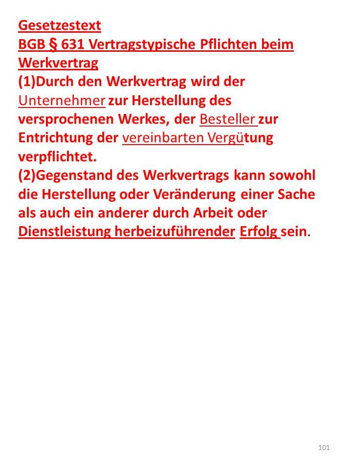 Gesetzestext BGB § 631 Vertragstypische Pflichten beim Werkvertrag.