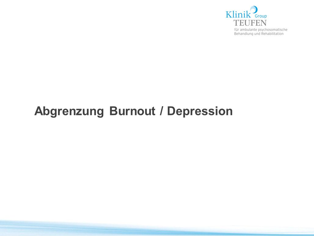 Abgrenzung Burnout / Depression