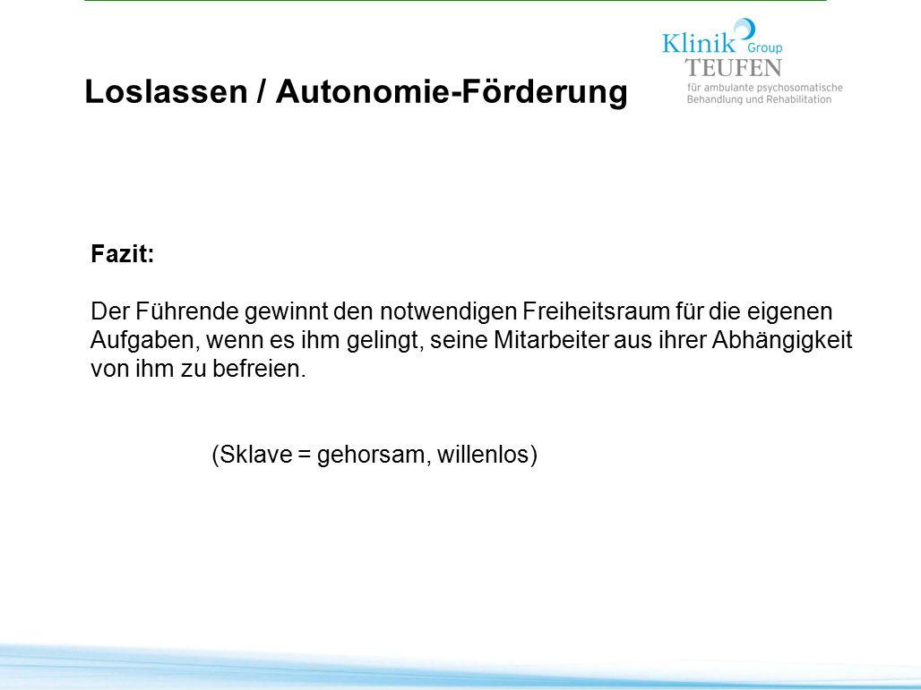 Loslassen / Autonomie-Förderung