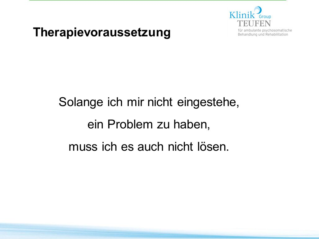 Therapievoraussetzung