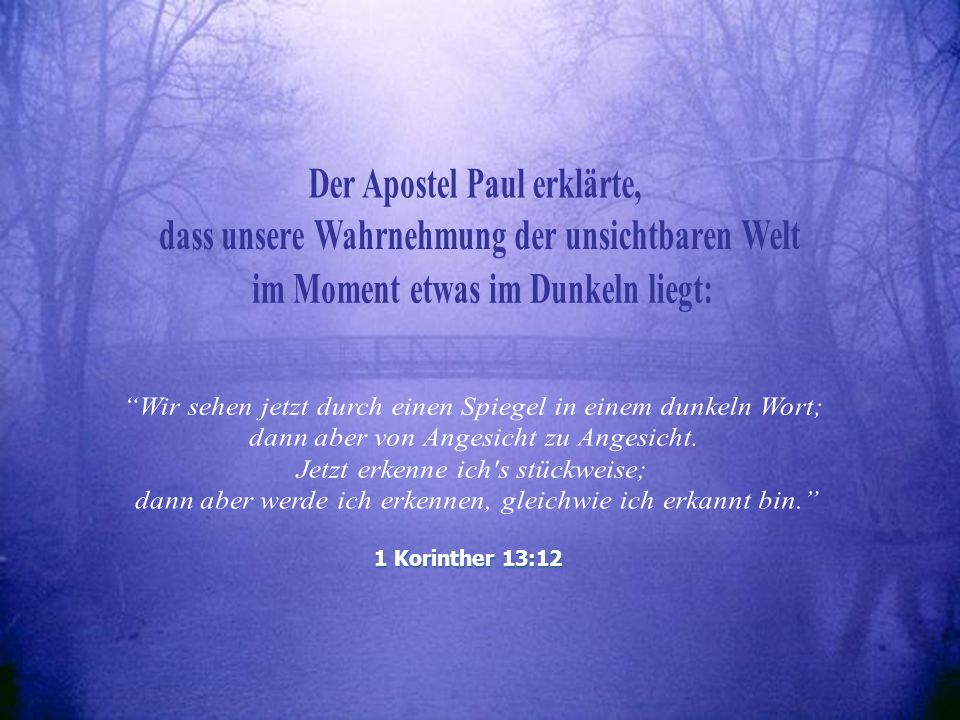 Der Apostel Paul erklärte,