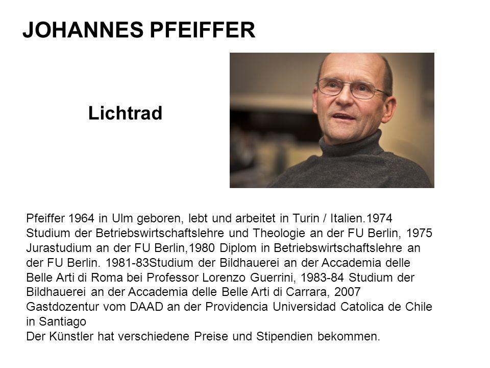 JOHANNES PFEIFFER Lichtrad