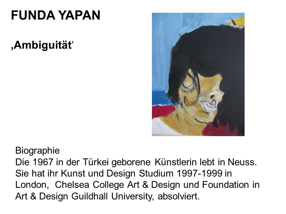 FUNDA YAPAN 'Ambiguität' Biographie