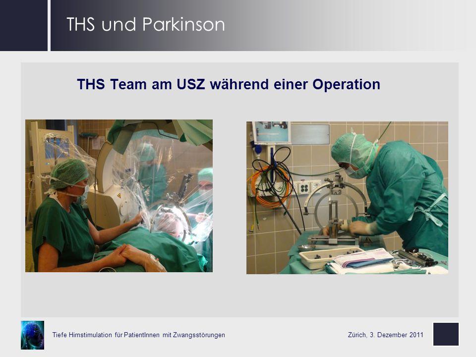 THS Team am USZ während einer Operation